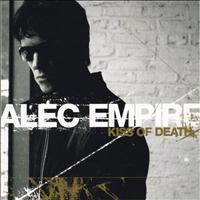Alec Empire - Kiss of Death