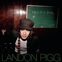 Landon Pigg - This Is A Pigg- EP