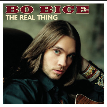 Bo Bice - The Real Thing