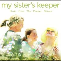 Various Artists - My Sister's Keeper - Music From The Motion Picture