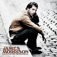 James Morrison - Songs For You, Truths For Me (International Exclusive Bundle)