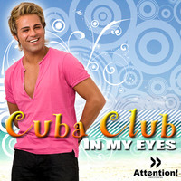 Cuba Club - In My Eyes