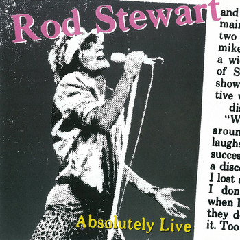 Rod Stewart - Absolutely Live (Expanded Edition)