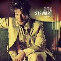 Rod Stewart - Human [Expanded Edition]