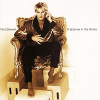 Rod Stewart - A Spanner in the Works (Expanded Edition)