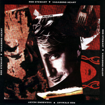 Rod Stewart - Vagabond Heart (Expanded Edition)