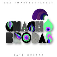 Chacho Brodas - Date cuenta