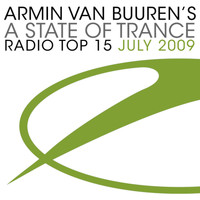 Armin van Buuren ASOT Radio Top 20 - A State Of Trance Radio Top 15 - July 2009 (Inlcuding Classic Bonus Track)