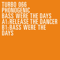 Phonogenic - Bass Were the Days