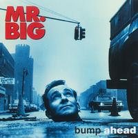 Mr. Big - Bump Ahead [Expanded] (Japan)
