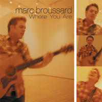 Marc Broussard - Where You Are