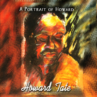 Howard Tate - A Portrait of Howard