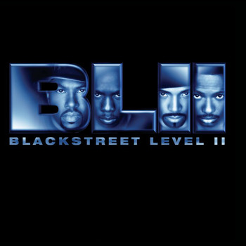 Blackstreet - Level II (Edited Version)