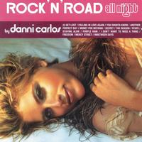 "Danni Carlos - Rock""N'Road All Night By Danni Carlos"