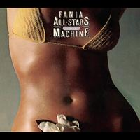 Fania All-Stars - Rhythm Machine