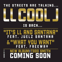 LL Cool J - It's LL and Santana/What You Want