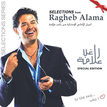 Ragheb Alama - The Selections-Special Edition