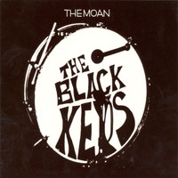 The Black Keys - The Moan