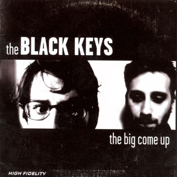 The Black Keys - The Big Come Up