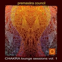 Premasara Council - Chakra Lounge Sessions Vol. 1
