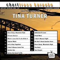 Charttraxx Karaoke - Artist Series Vol. 14 - Sing The Songs Of Tina Turner