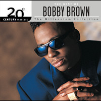 Bobby Brown - The Best Of Bobby Brown 20th Century Masters The Millennium Collection