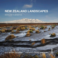 Rhian Sheehan - New Zealand Landscapes (Northland to Antartica)