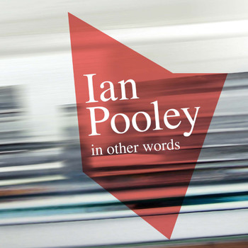 Ian Pooley - In Other Words (Deluxe Edition)