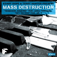 Kenny Dope & Mass Destruction & Terry Hunter - The Mass Destruction (feat. Lidell Townsell)