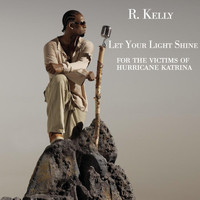 R. Kelly - Let Your Light Shine