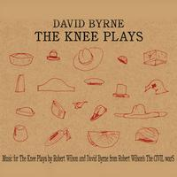 David Byrne - The Knee Plays