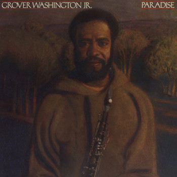 Grover Washington Jr. - Paradise