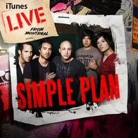 Simple Plan - iTunes Live From Montreal - EP (Explicit)