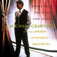Michael Crawford - Songs From The Stage And Screen with The London Symphony Orchestra