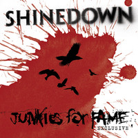 Shinedown - Junkies For Fame