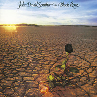 J.D. Souther - Black Rose