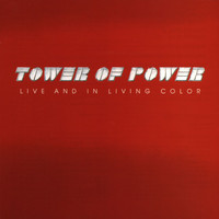 Tower Of Power - Live And In Living Color