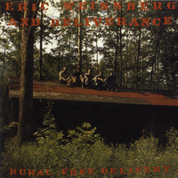 Eric Weissberg & Deliverance - Rural Free Delivery