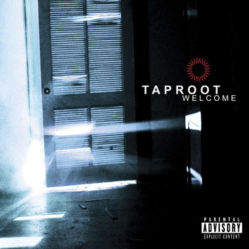 Taproot - Welcome (Explicit)