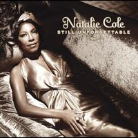 Natalie Cole - Still Unforgettable (International Version)