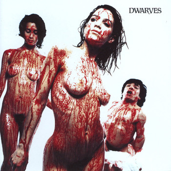 The Dwarves - Blood Guts & Pussy