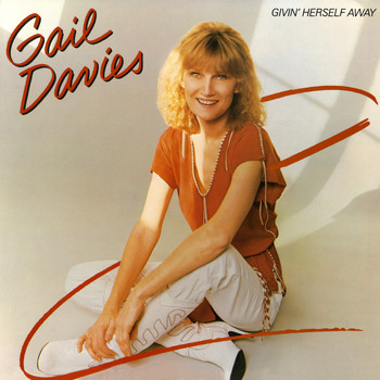 Gail Davies - Givin' Herself Away