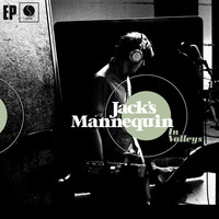 Jack's Mannequin - In Valleys