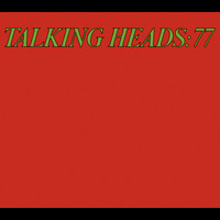 Talking Heads - Talking Heads 77 (Deluxe Version)