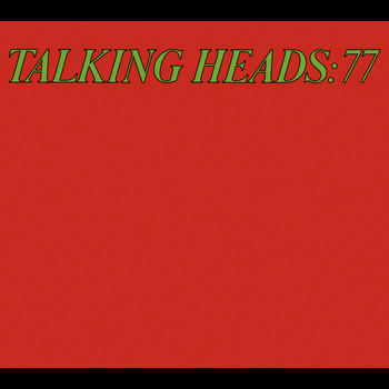 Talking Heads - Talking Heads 77