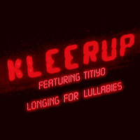 Kleerup - longing for lullabies (feat. titiyo) (feat. Titiyo)