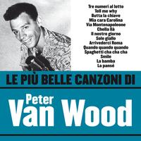 Peter Van Wood - Le più belle canzoni di Peter Van Wood