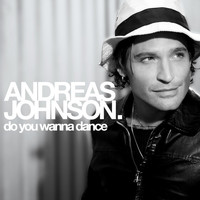 Andreas Johnson - Do You Wanna Dance