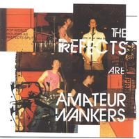 The Prefects - Amateur Wankers