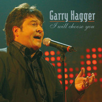Garry Hagger - I Will Choose You